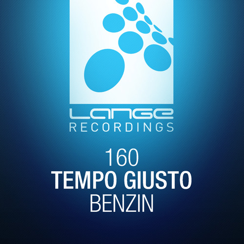 Tempo Giusto - Benzin (Original Mix) [OUT NOW]