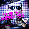 Robaer - Enter The Arena #53 The Finest In Deep House Music Christmas Edition