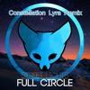 Street Lights - Full Circle (Fade My Eyes) (Constellation Lyra Remix)[Free Download]