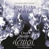 ONE NIGHT: DENIED by Jodi Ellen Malpas, read by Edita Brychta