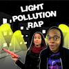 Light Pollution Rap