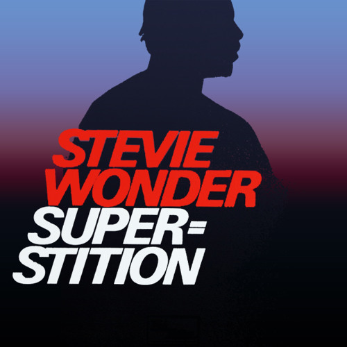 Stevie Wonder - Superstition (MONK & Pierre Hubert Remix)