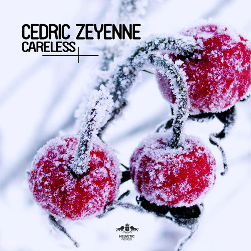 Cedric Zeyenne - Careless (Original Mix)