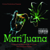 Mari'Juana (420 Theme Song) *****FREE DOWNLOAD****