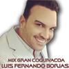 Mix Gran Coquivacoa - Luis Fernando Borjas
