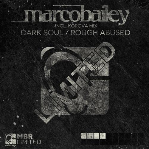 Thumbnail Marco Bailey Rough Abused Original Mix