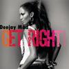 Jennifer Lopez - Deejay Màd Get Right ( Bootleg )