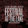 Cellski x The Jacka x Joe Blow - Festival At The Lake (Produced by DosiaDidTheBeat)