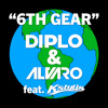 Diplo x Alvaro - 6th Gear {Aztek Remix}