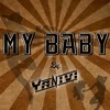 Yanivi - My Baby (Free Download)