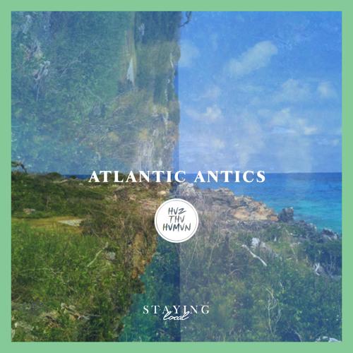 Atlantic Antics (Prod. by Duke Delgadoton III)