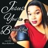 Jesus You're Beautiful - Cover by Maya Robinson