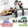 Henrique e Diego - Senha Do Celular (Remix 2015 Dj Alan Henrique)