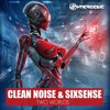 8. SIXSENSE & CLEAN NOISE - Braking The Sound - MP3
