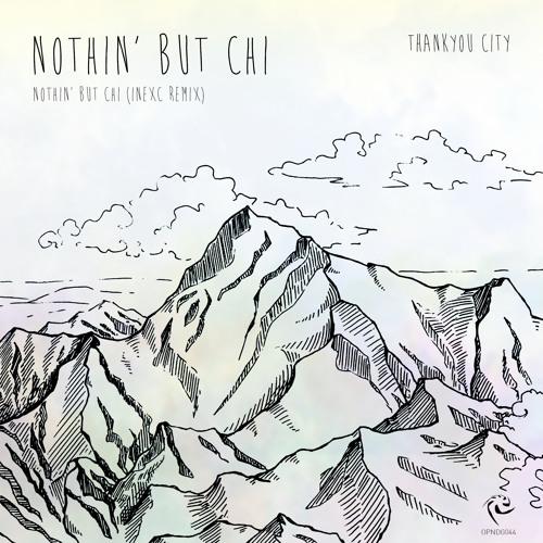 Nothin' But Chi (Original Mix)