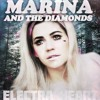 Marina And The Diamonds - Electra Heart (Electra Dead Version)