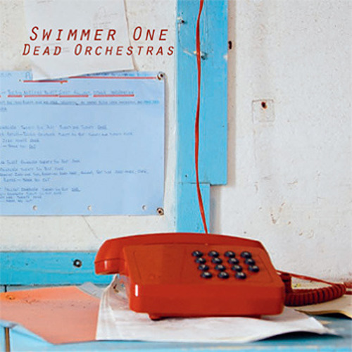 Swimmer One - Dead Orchestras