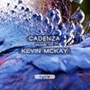 Cadenza Podcast   145 - Kevin McKay (Cycle)