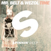 Mr. Belt & Wezol - Time (Original Mix) [OUT NOW]