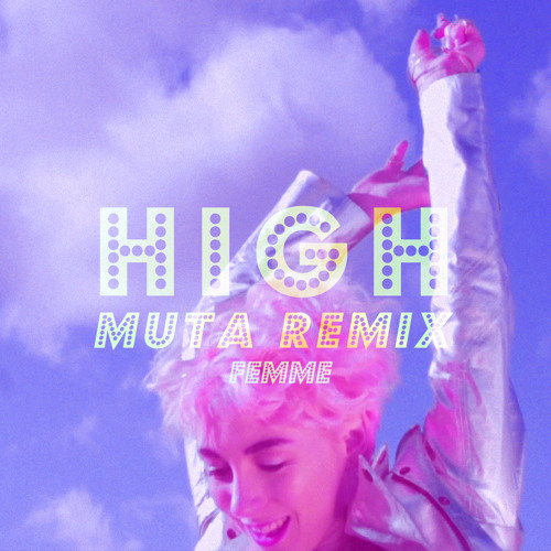 High (Muta Remix)