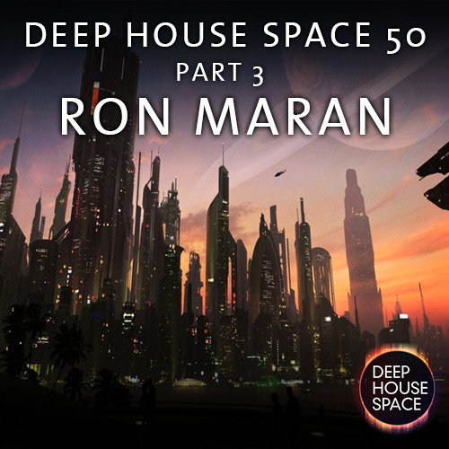 Deep house space 50 part 3 ron maran by deep house for Maran house