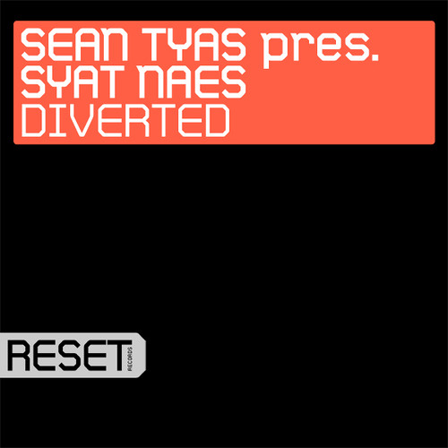Sean Tyas pres. Syat Naes - Diverted