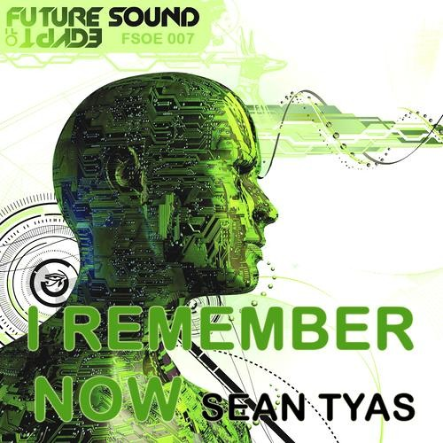 Sean Tyas - I Remember Now