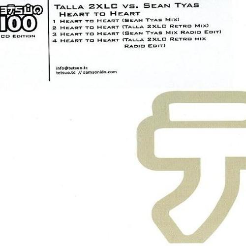 Sean Tyas & Talla 2XLC - Heart to Heart (Sean Tyas Remix)
