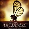 Danny Darko - Butterfly (feat. Jova Radevska) [Pyramid Schemers Remix]
