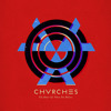 CHVRCHES – The Bones of What You Believe (Instrumentals - DL)