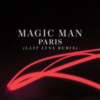 Magic Man Paris (Last Lynx Remix) Artwork
