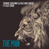Tommie Sunshine & Halfway House Ft. Fast Eddie - The Man