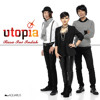 Utopia   Rasa Ini Indah   Single