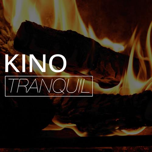 KINO - Tranquil