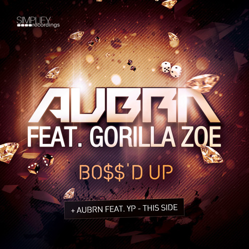 AUBRN - BOSS'D UP feat  Gorilla Zoe by Simplify  | Simplify | Free