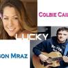 LUCKY -- JASON MRAZ Feat COLBIE CAILLAT - DUO ..... ANA GUIJARRO & REÜS.MP3