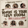 Where Is Your Love Riddim | Rod Taylor | Ranking Joe | Brother Culture | Oba Simba & MORE