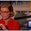 The Wire Riots Live Single