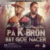 Download Jen Magic Ft Og Black & Ortega - PA K - BRON HAY Q HACER (Prod By Home Records & D.O El Capitan) Mp3