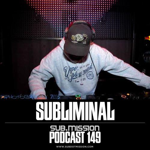 Sub.mission Podcast 149 - Subliminal