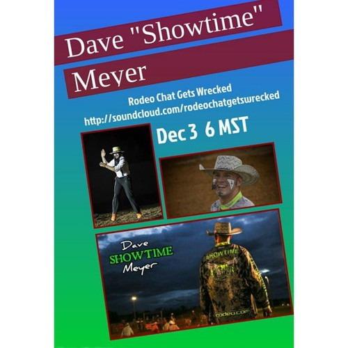 Rodeo Chat Gets Wrecked Dave Meyer