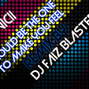 I COULD BE THE ONE THAT MAKE YOU FEEL THAT WAY - AVICII- REMIX BY DJ FAIZ BLASTER (FREE DOWNLOAD)