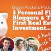 BP Podcast 099: 3 Personal Finance Blogger's First Investments With Scott, Lauren, And Philip