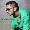 Tere Ishq Mein Main Tha Jiya By Honey Singh