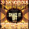 Taylor Swift Shake It Off Techno Dj Dangerous Raj Desai House Music mp3