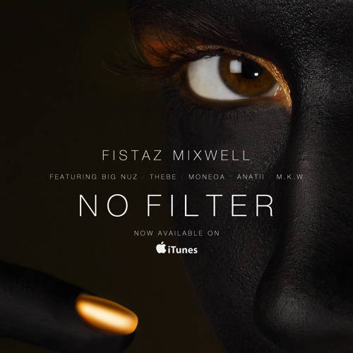 no filter fistaz mixwell mp3