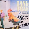 Kukeleku (remix Live @ SLAM FM)- Lange Frans ft. Lil' Kleine