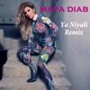 Maya Diab - Ya Niyali [Niyali Fik] (Remix) مايا دياب - يا نيالي (نيالي فيك) (ريمكس)