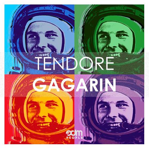 Tendore - Gagarin (Original Mix)