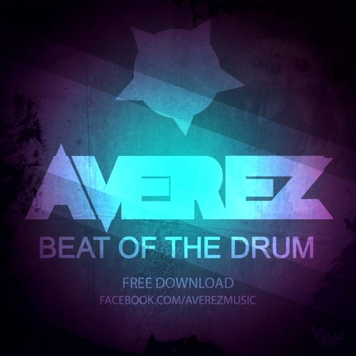 Averez - Beat Of The Drum (Original Mix) [FREE DOWNLOAD]